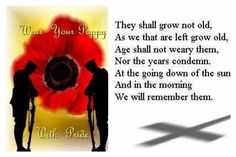 They shall not grow old. Lest we forget . Anzac Day, Remembrance Day, Lest We Forget, Poppy, Wwi, Soldiers, Knits, United Kingdom, Ireland