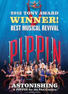 PIPPIN is coming to San Diego August 25-30, 2015.