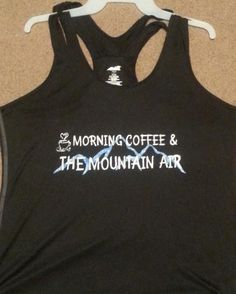 Morning Coffee & The Mountain Air tank top