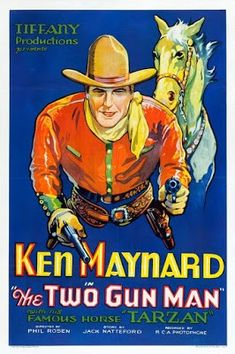 The Two Gun Man poster, t-shirt, mouse pad Two Movies, Movie Tv, Movie Collage, Horse Story, Tv Westerns, Cowboy Art, Western Movies, Tarzan, Movie Theater