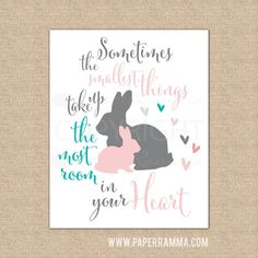The Smallest Things Quote, Baby Bunny Wall Art, Baby Animal Nursery // Warm & Fuzzy Collection // Choose Art Print or Canvas //  N-XF01-1PS