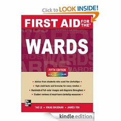 First Aid for the Wards, Fifth Edition (First Aid Series) by Tao Le. $34.43. 524 pages. Author: James Yeh. Publisher: McGraw-Hill Medical; 5 edition (November 30, 2012)