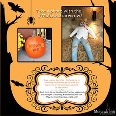 CONTEST: Scarecrow Photo Submissions! Take your best funny shot with our straw-stuffed pal and post it on Facebook and on our Twitter page with hashtag #MohawkScarecrow. Winner gets a free Pumpkin Trail Package or Enjoy Nature Package (a $99 value)!