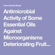 Antimicrobial Activity of Some Essential Oils Against Microorganisms Deteriorating Fruit Juices