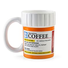 Prescription coffee mug. One Mug by mouth, repeat as needed. ThinkGeek :: Prescription Mug