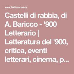 Castelli di rabbia, di A. Baricco - '900 Letterario | Letteratura del '900, critica, eventi letterari, cinema, politica, attualità