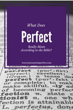 "Have you ever wondered about that verse in the Bible that asks us to be perfect just like God is perfect? It's Matthew 5:48 and it is often misunderstood. Join me today as we discuss the true intent and meaning behind the word ""perfect"" in this verse."