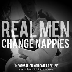 Real Men! #TheGuidefather #RealMen #Fathers #Parenting #NappyChange #Nappies #Babies #DownToBusiness #JoinTheFamily
