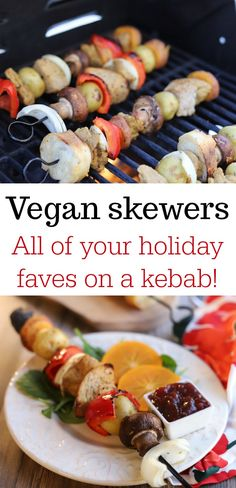 Vegan skewers are a terrific Thanksgiving main course for folks in warm weather climates, or for those looking for an outside-the-box holiday meal. Vegan Dinner Recipes, Dairy Free Recipes, Vegan Recipes Easy, Cooking Recipes, Vegan Meals, Vegan Food, Vegan Thanksgiving Dinner, Vegan Christmas, Thanksgiving Recipes