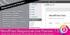 Fantastic plugin for the users who want to preview their websites on laptops, mobiles and on tablets easily in landscape and portrait mode with amazing effects and features. Check it out for more details : http://dailynulled.com/codecanyon-wordpress-responsive-live-preview/