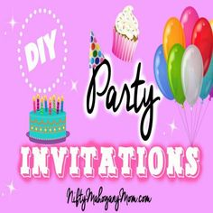 DIY Party Invitations -- NiftyMahoganyMom.com
