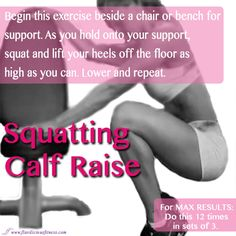 Fitness Tip Tuesday – Squatting Calf Raises Calf Raises Exercise, Calf Exercises, Calf Workouts, Bench Exercises, Fitness Diet, Health Fitness, Body Makeover, Fit Girl, I Work Out