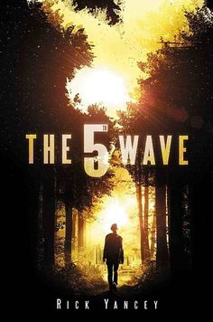 The 5th Wave, Rick Yancey   19 Books To Read Before They Hit Theaters This Year