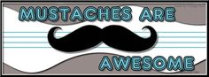 mustache sayings funny   Mustache Facebook Covers, Mustache FB Covers, Mustache Facebook ...