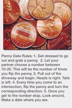 Penny date (: this wo uld also be fun to do with just friends when you need something to do for the day!
