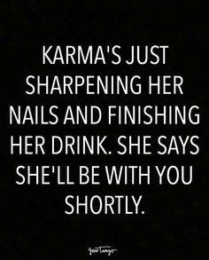 20 Karma Quotes Remind Us That Sweet, Sweet Revenge Is Just Around The Corner quotes funny quotes funny funny hilarious funny life quotes funny Life Quotes Love, Sassy Quotes, Badass Quotes, Sarcastic Quotes, Wisdom Quotes, True Quotes, Great Quotes, Words Quotes, Quotes To Live By