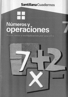 Números y operaciones 7 - Suma, resta y multiplicación por una cifra