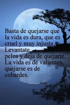 Positive Phrases, Positive Thoughts, Positive Quotes, Spanish Inspirational Quotes, Spanish Quotes, Wise Quotes, Words Quotes, Death Quotes, Qoutes