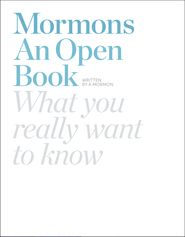 """Mormons: An Open Book tackles, in a direct way, questions everyday people are asking about the LDS Church. Whether it's """"Mor-myths"""" about Mormons' beliefs and behaviors, or tougher issues such as the 1978 revelation on the priesthood, its encyclopedic but graphic-rich, user-friendly format is designed to help anyone find quick, honest and helpful answers to challenging questions."""
