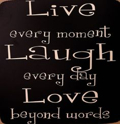 Live, Laugh & Love