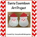 Santa Countdown Art Project  Here is a great way for your little ones to keep track of when Santa comes.    All patterns are copy machine ready.  I...
