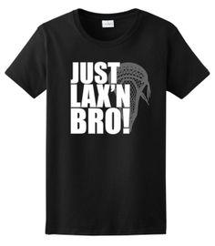 4a5613ed4 Just Lax n Bro Lacrosse Ladies TShirt 2000L WSP207 by ThisWear