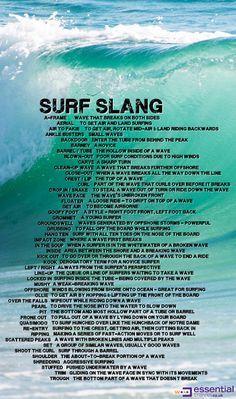 Surf slang...haha Memorize this!