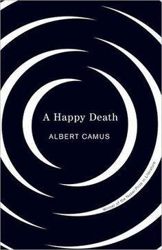 A Happy Death by Albert Camus
