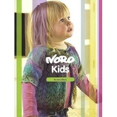 Noro Knits for kids. Sweet girl shrug and boy's vest.
