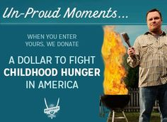 """Submit your """"un-proud"""" moment in the Johnsonville Grilling Facebook page's Brattender tab and we'll donate $1 to battle child hunger in America!"""
