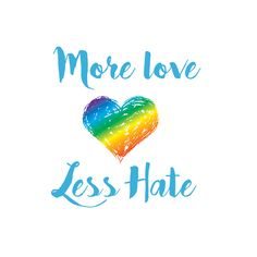 Help us spread messages of love and peace - not hate #morelovelesshate #prayfororlando