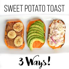 Sweet Potato Toast:
