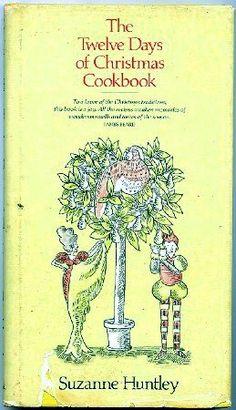 12 Twelve Days of Christmas Cookbook Suzanne Huntley Vintage 1960s Xmas Recipes