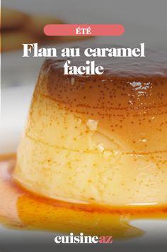 Ce flan au caramel peut être réalisé en plat familial ou en parts individuelles dans des petits ramequins. #recette#cuisine#flan#caramel  #ete Flan Au Caramel, Web 2, Laurent, Cornbread, Mousse, Ethnic Recipes, Food, Condensed Milk, Dessert Recipes