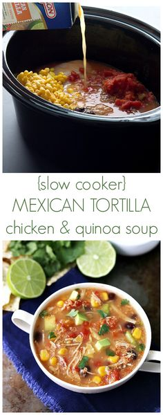 Slow Cooker Quinoa Mexican Tortilla Chicken Soup
