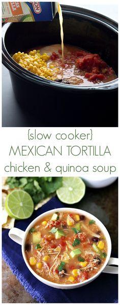 Slow Cooker Quinoa Mexican Tortilla Chicken Soup