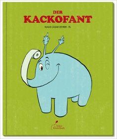 Der Kackofant: Amazon.de: Klaus Cäsar Zehrer, Effilee, Simona Sanfilippo: Bücher