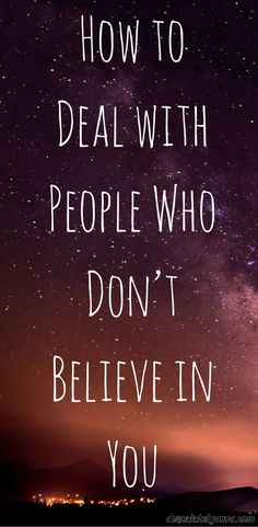 How to Deal with People Who Don't Believe in You Negative People, Negative Thoughts, Routine Quotes, Positive Mantras, Career Inspiration, Mental And Emotional Health, Anything Is Possible, God Loves Me, Mindful Living