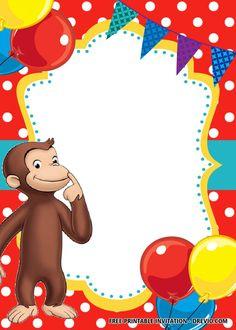 Curious George Party, Curious George Birthday, Free Printable Birthday Invitations, Birthday Party Invitations, Disney Invitations, Curious George Invitations, Curious George Coloring Pages, Templates Printable Free, Free Birthday