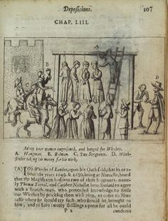 """""""Many poor women imprisoned and hanged for witches."""""""