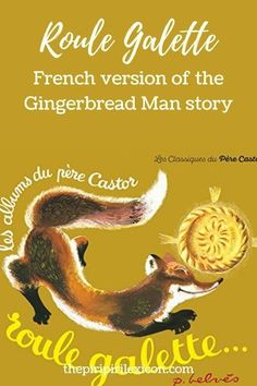 The French version of the Gingerbread Man Fox Eat, Gingerbread Man Story, Traditional Tales, French Resources, Teaching French, Epiphany, Learn French, French Language, Teaching Kids
