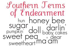 Every Southern Boy should know these words