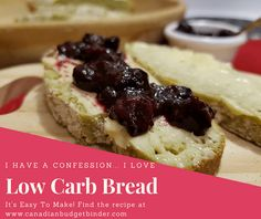 The Best and Easiest Low Carb Bread F8