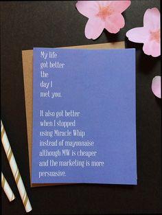 Miracle Whip Valentine card. Funny Valentine by TenseandUrgent