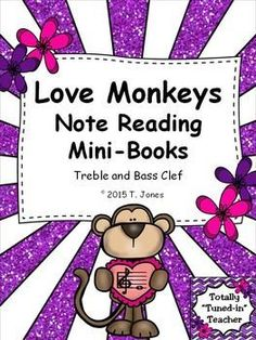 Adorable Valentine Monkeys will help your music students practice identifying notes from both treble and bass clef.  You can use these mini-book to assess their knowledge of reading the notes on the lines and spaces of the treble clef using absolute pitches - FACE/EGBDF.