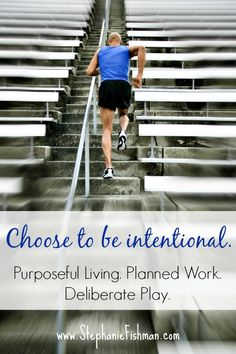 Choosing to Live Intentionally -