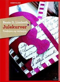 Julekurver - tradisjon og variasjon av Beate G. Danish Christmas, Christmas Hearts, Paper Hearts, Paper Cutting, Old Things, Cards, Books, Libros, Book