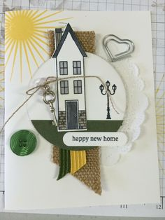 Happy New Home  www.stampingwithlinda.com Check out my Stamp of the Month Kit Program Linda Bauwin – CARD-iologist  Helping you create cards from the heart.