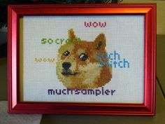 Pattern at https://www.etsy.com/listing/187378716/pattern-doge-meme-cross-stitch-instant
