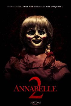 Annabelle: Creation Release Date: 11 August 2017 (USA) Genres: Horror Horror Movie Posters, Horror Movie Characters, Best Horror Movies, Comedy Movies, Film Posters, Scary Doll Movies, Ghost Movies, Reservoir Dogs, The Conjuring